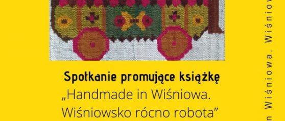Pogawędki o wiśniowskim dziedzictwie – spotkanie promujące książkę: 9 grudnia 2019